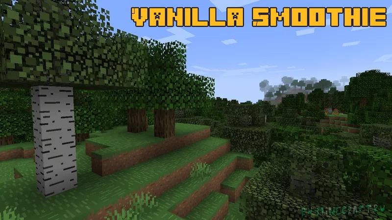 Vanilla Smoothie - ванильные гладкие текстуры [1.17] [16x]
