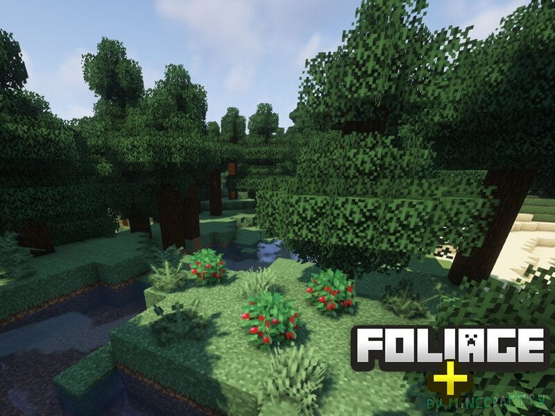 Foliage+ - обновленная растительность [1.18] [1.17.1] [1.16.5] [1.15.2] [16x]