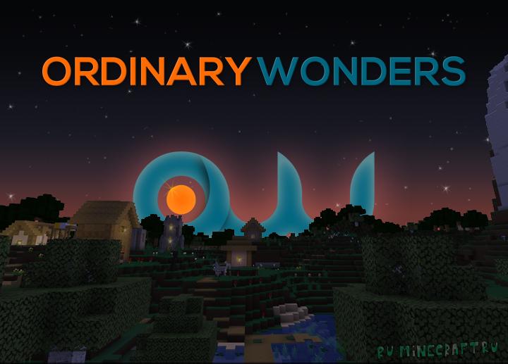 Ordinary Wonders - разнообразный ресурспак [1.17.1] [1.16.5] [1.15.2]  [64x64]