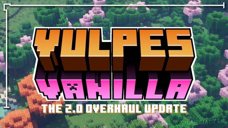 Vulpes Vanilla - улучшенная ванилла [1.17.1] [1.16.5] [16x]