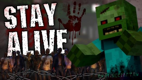 Stay Alive - Зомби Апокалипсис [1.16.5] [30 модов]
