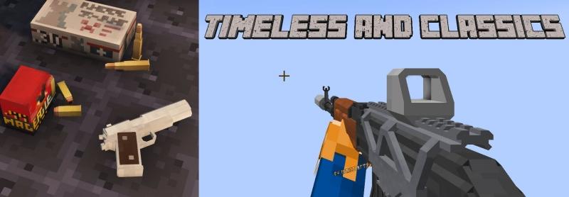 Timeless and Classics - дополнение на реалистичное огнестрельное оружие [1.16.5]