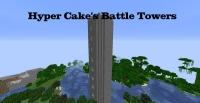 Hyper Cake's Battle Towers - башни с мобами [1.16.5]