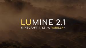 Lumine 2.1 — Vanilla+ сборка [1.16.5] [21 мод] [Fabric]