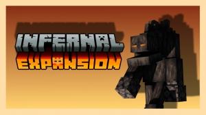 Infernal Expansion - новые мобы и бом в нижнем мире [1.16.5]