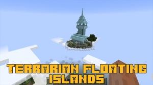 Terrarian Floating Islands - летающие острова из террарии [1.16.5]