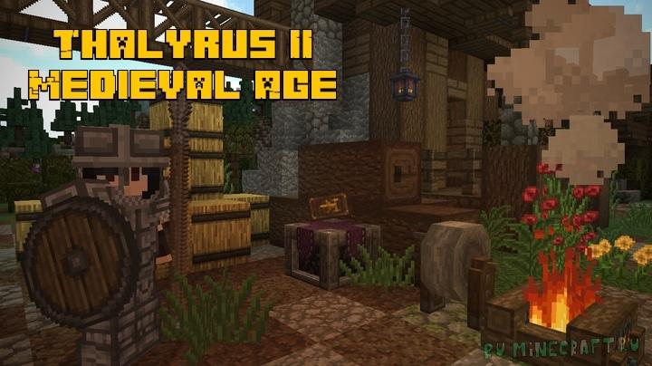 Thalyrus II Medieval Age - отличнейшие средневековые текстуры [1.17.1] [1.16.5] [32x]