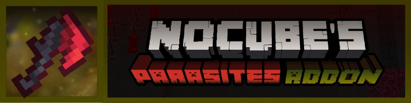 Addon by NoCube - дополнение для мода Scape and Run: Parasites [1.12.2]