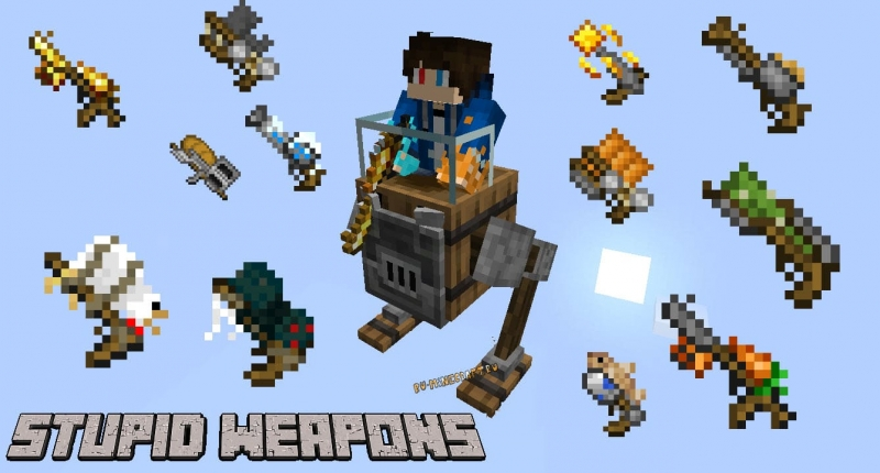 Stupid Weapons - глупое оружие [1.16.5] [1.15.2]