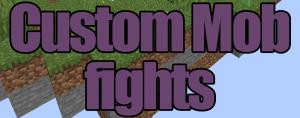 Custom Mob Fights - карта на сражение мобов [1.17.1]