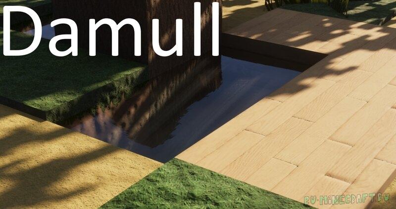 Damull - реалистичные и красивые текстуры [1.17.1] [16х]