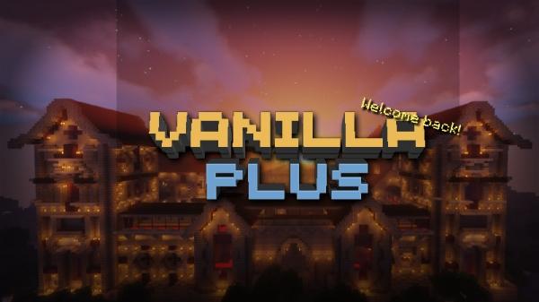 VanillaPLUS - Сборка в ванильном стиле [1.16.5]