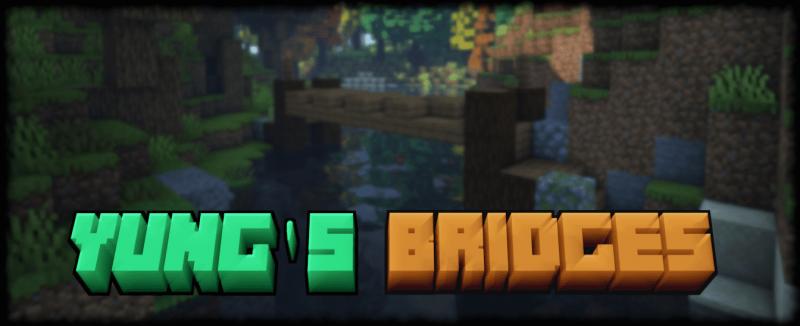 YUNG's Bridges - мосты в генерации мира [1.16.5]