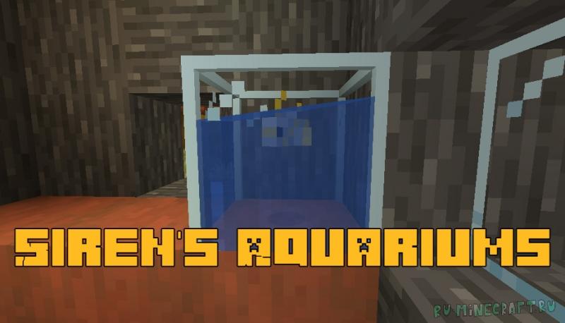 Siren's Aquariums - аквариумы с рыбками в майнкрафте [1.16.5]