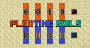 Floating Rails - плавающие рельсы [1.17.1] [1.16.5] [1.12.2] [1.7.10]