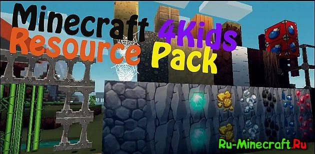 64X]Minecraft 4Kids Revived - Мультяшный ...: ru-minecraft.ru/resource-packs-minecraft/21984-16264xminecraft...