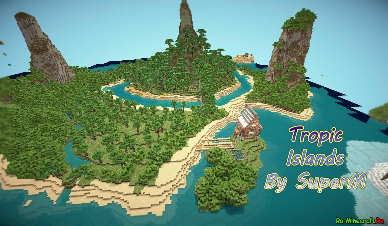 Скачать карту Тропический остров 2 для Майнкрафт бесплатно ...