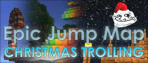 [Map] Epic Jump Map � Christmas Trolling - ��������� ���������� ������-�����.