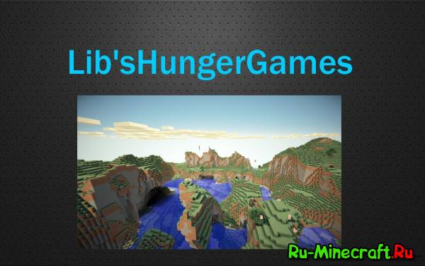 [Plugin][1.7.10] Lib's Hunger Games [��������� HUNGER GAMES!!!]