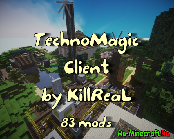 [Client] [1.7.10] [83 Mods] �������� �����-���������� ������ �� KillReaL'a
