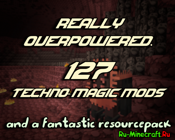 [Client][1.7.10][127 Mods] Really Overpowered - ���������� �������� ������ �� KillReaL'a