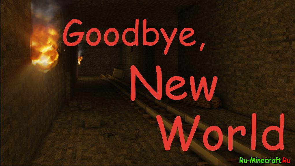 Goodbye New World Скачать Игру