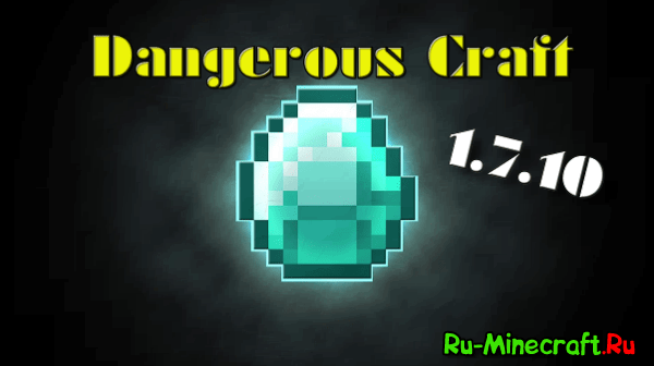 [������][1.7.10] Dangerous Craft - ������� �������