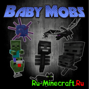 Baby mobs mod - Детёныши мобов [1.11.2-1.7.10]